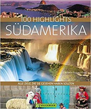 100 highlights südamerika