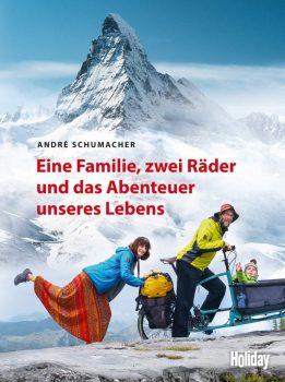 Eine Familie, zwei Räder und das Abenteuer unseres Lebens